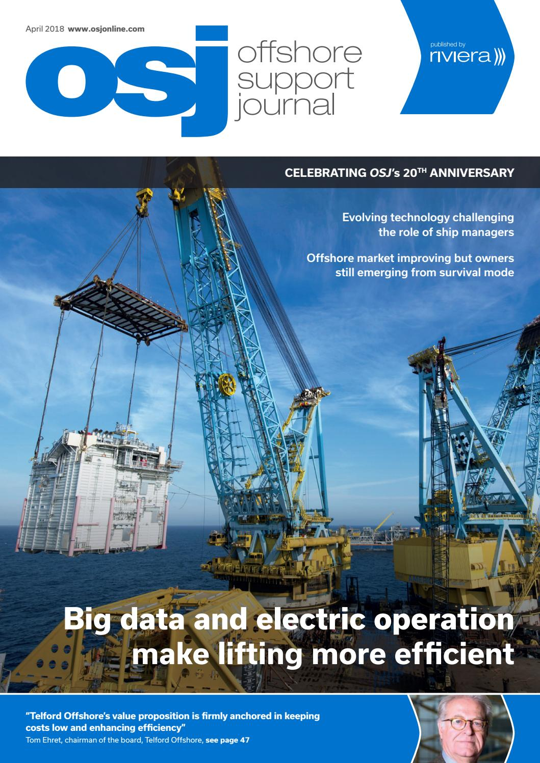 Offshore Support Journal April 2018 by rivieramaritimemedia - issuu