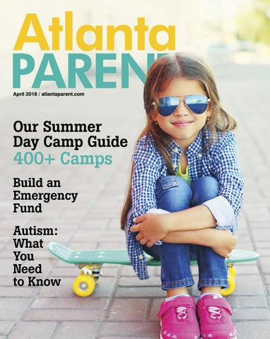 e5fafbe4ae April 2018 by Atlanta Parent - issuu