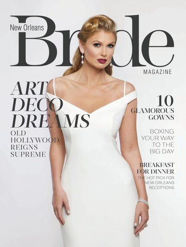 New Orleans Bride Winterspring 2018 By Renaissance Publishing Issuu