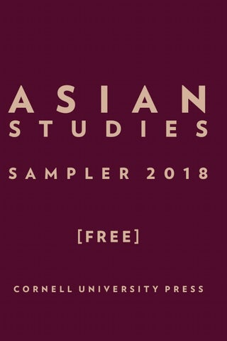 2018 Asian Studies Sampler by Cornell University Press - issuu