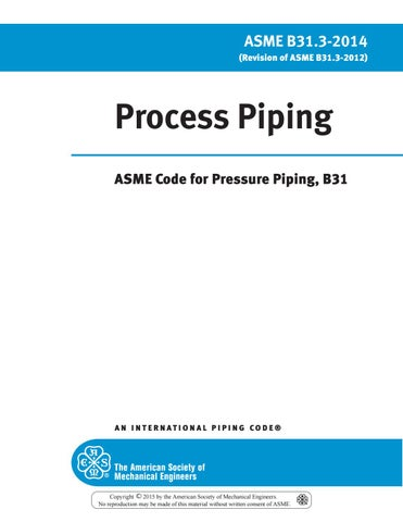 Asme b31 3 process piping 2014 part 1 by Aung Myat Kyaw - issuu