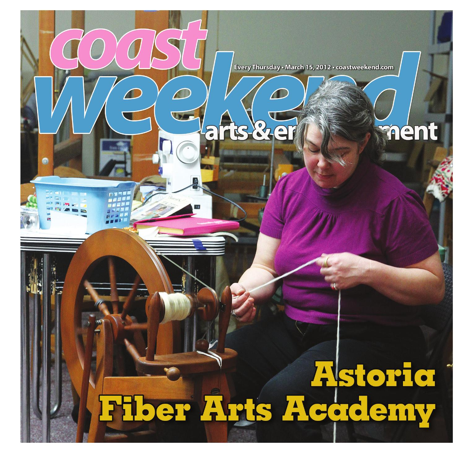 Coast Weekend March 15 2012 By Our Coast Issuu