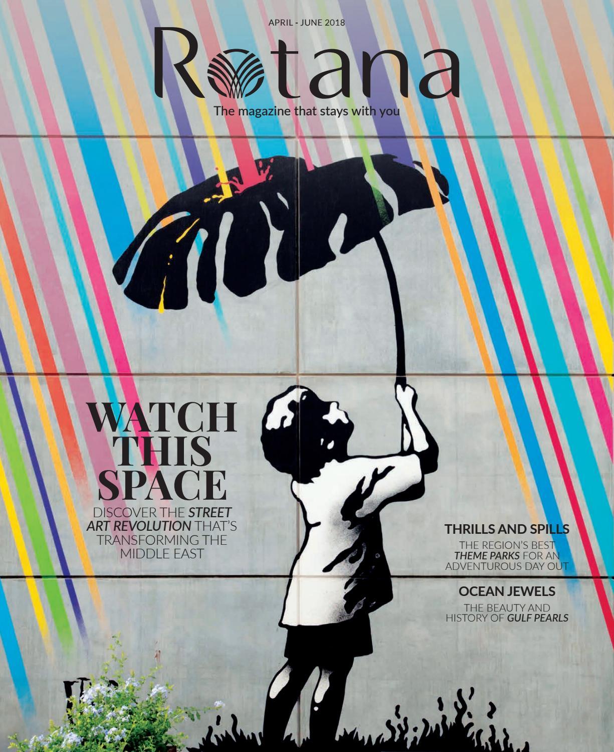 884a9cf86227b Rotana April-June 2018 by Rotana Magazine - issuu