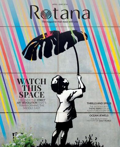 992e2eaff2ef0 Rotana April-June 2018 by Rotana Magazine - issuu