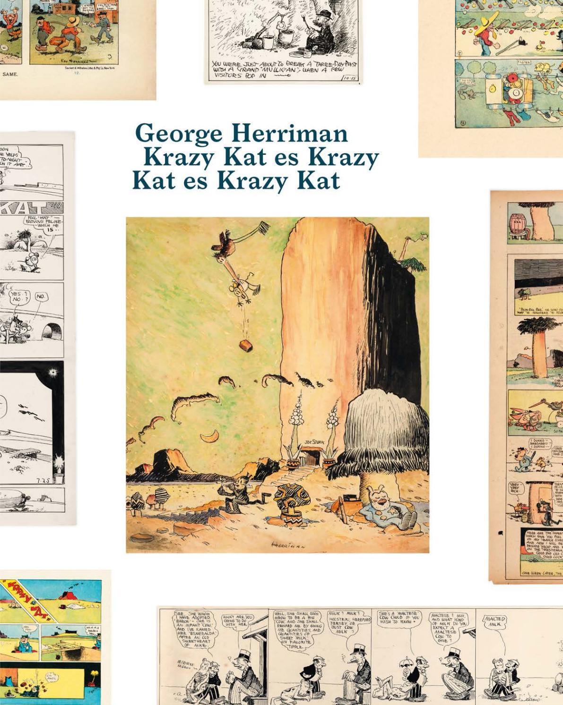 Georges Herriman. Krazy Kat es Krazy Kat es Krazy Kat by Museo Reina ...
