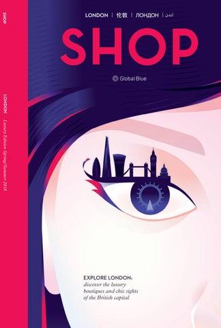 b55e84e73 SHOP London Lux SS18 by SHOP | Global Blue - issuu