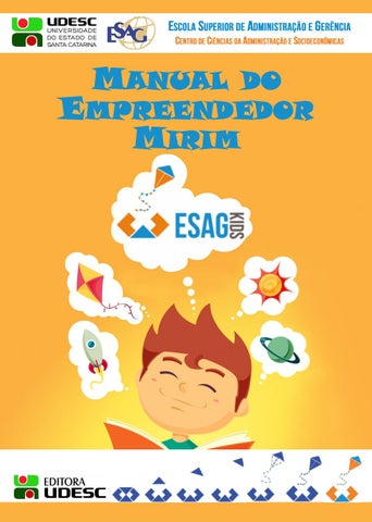 10e7e6f202b59 Manual do Empreendedor Mirim 2ed Editora UDESC by esagkids - issuu