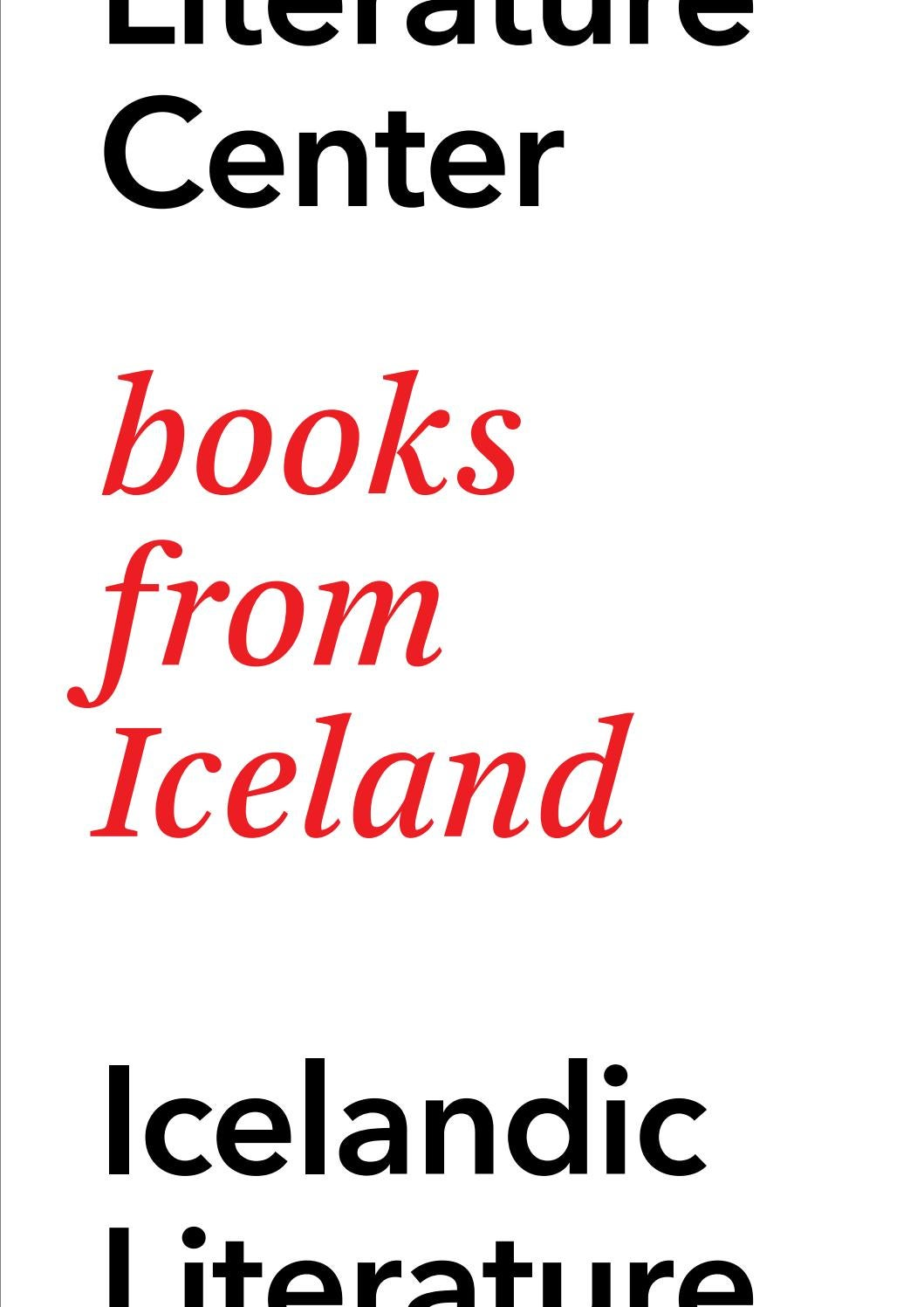 Books from Iceland 2015 by Icelandic Literature Center - issuu