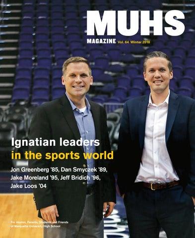 MUHS Magazine Winter 2018 by Marquette University High School - issuu