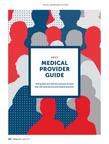 August 2017 Doctor Profiles by St  Louis Magazine - issuu