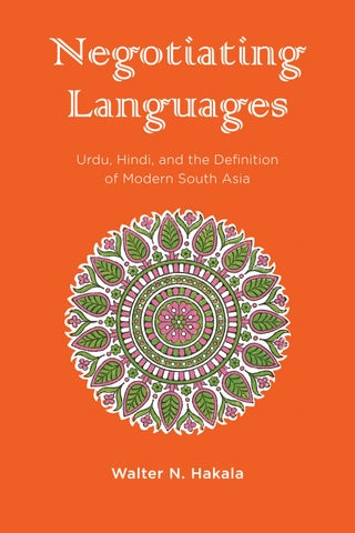 Negotiating Languages Urdu Hindi And The Definition Of Modern