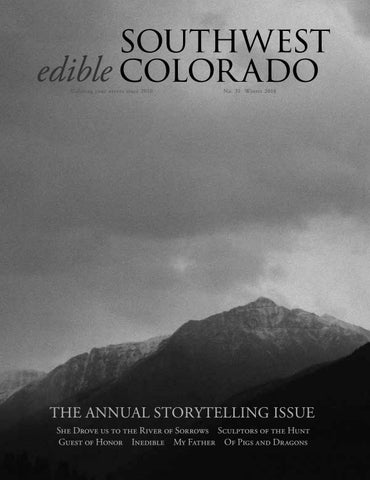 Winter 2018 By Edible Southwest Colorado Issuu