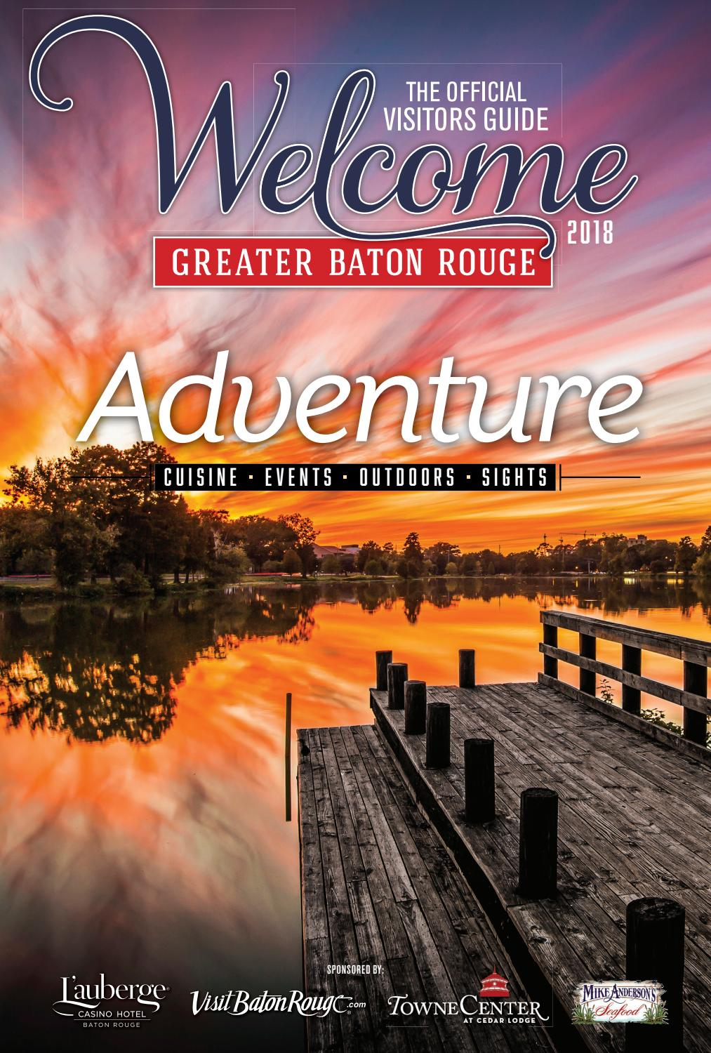 2018 Welcome: The Official Visitors Guide to Greater Baton Rouge by Baton Rouge Business Report - issuu