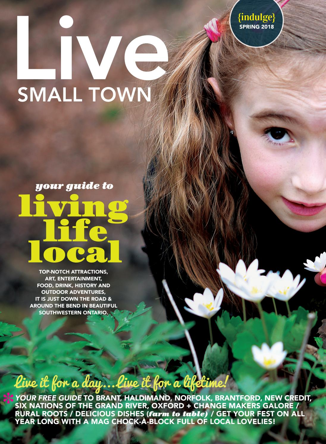 7946e0f65 Live Small Town Magazine Spring 2018 by Live Small Town Magazine - issuu
