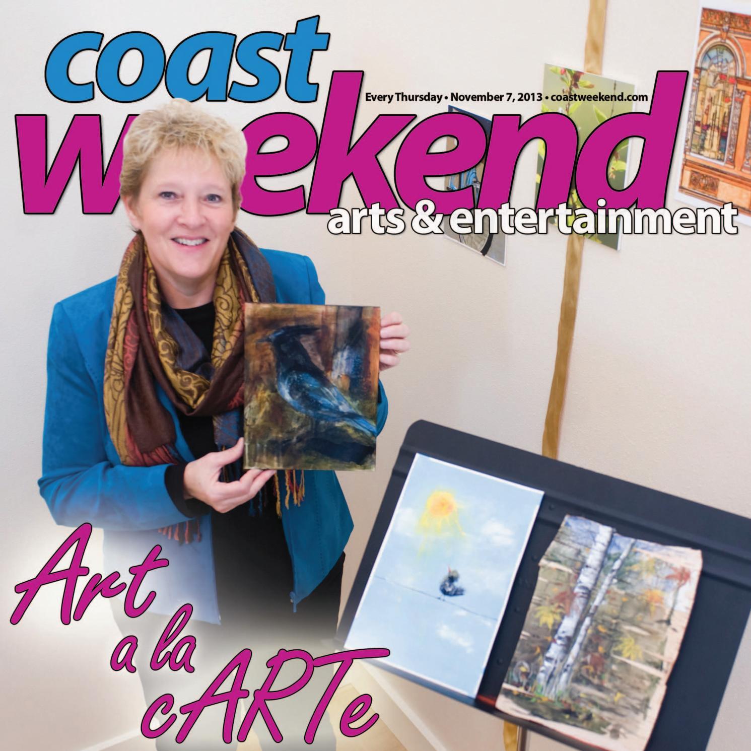 3c6fa7687 Coast Weekend November 7, 2013 by Our Coast - issuu