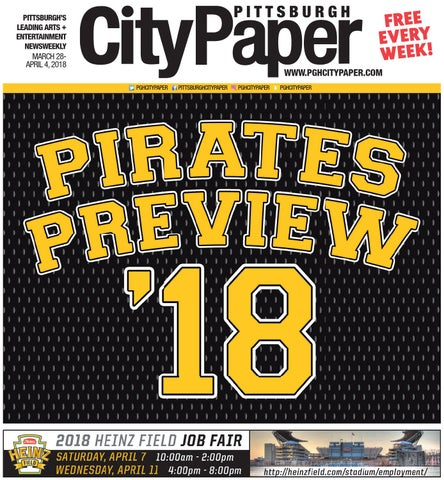 89e019b1a March 28, 2018 - Pirates Preview by Pittsburgh City Paper - issuu