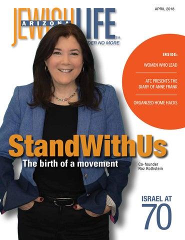 7b2c9bd6017 Arizona Jewish Life April 2018 Vol. 6 Issue 7 by JewishLifeMagazine ...