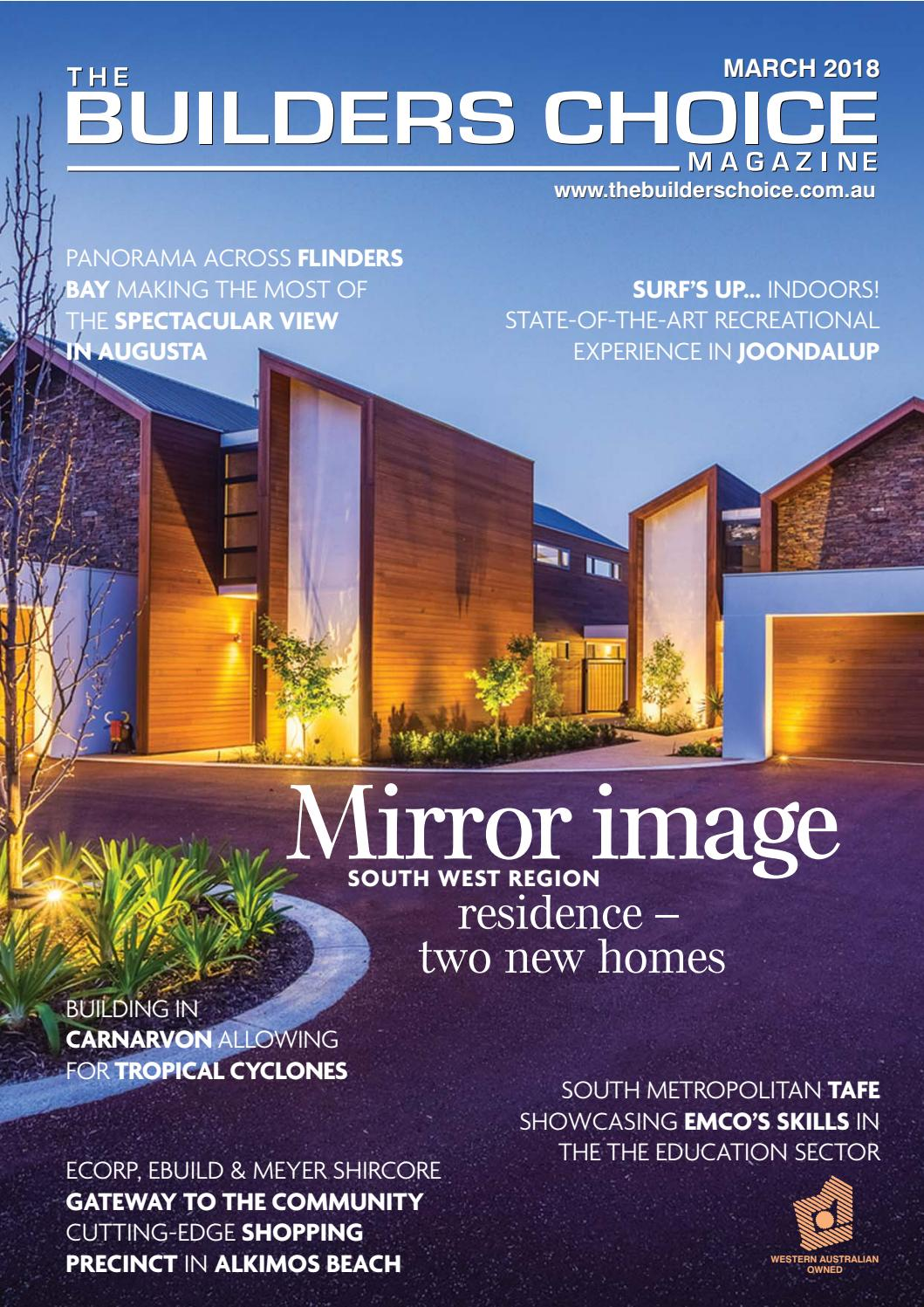 Builders choice magazine march 2018 by The Builders Choice