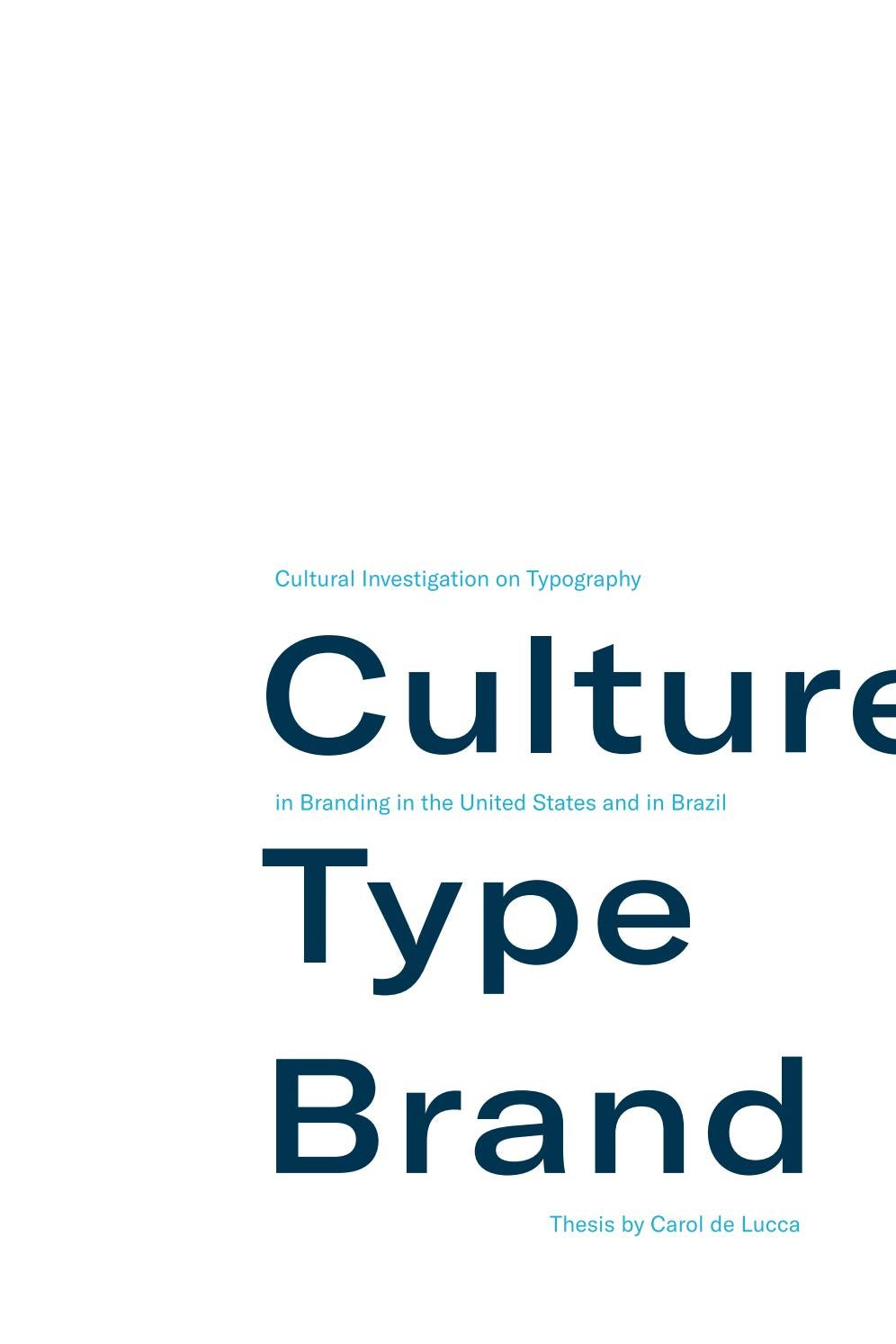 Culture Type Brand Thesis By Carolina Ganon De Lucca Issuu