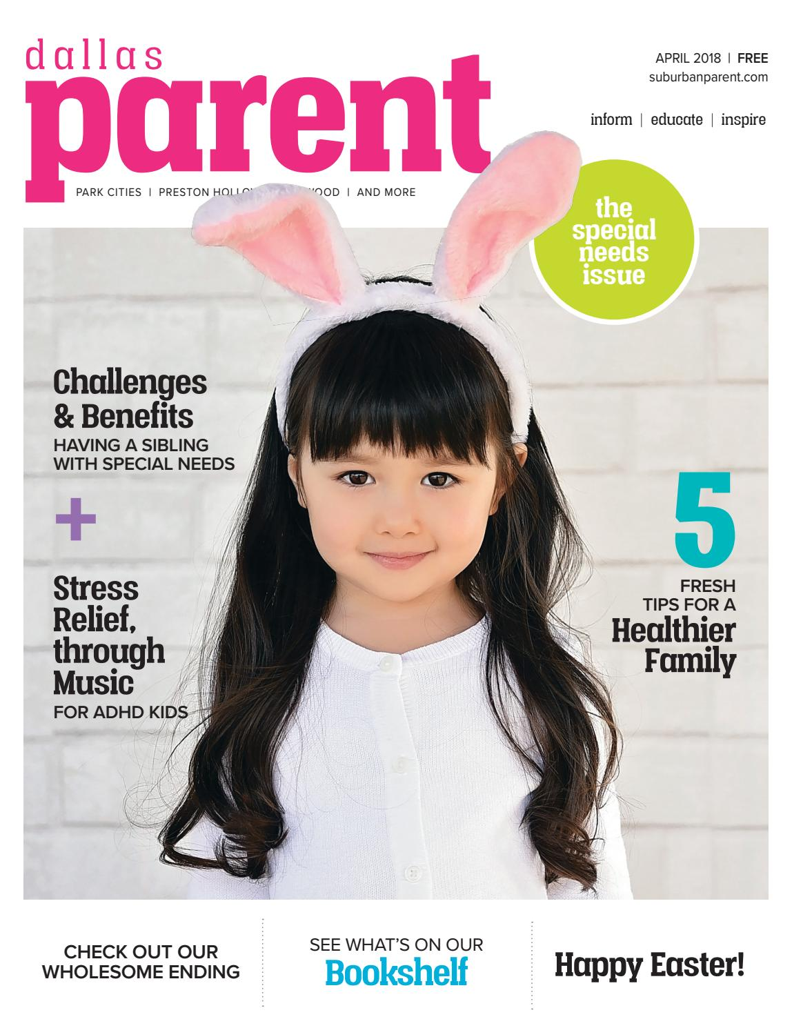 Dallas Parent, April 2018 by Suburban Parent - issuu
