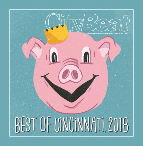 Best Of Cincinnati 2018 By Cincinnati Citybeat Issuu