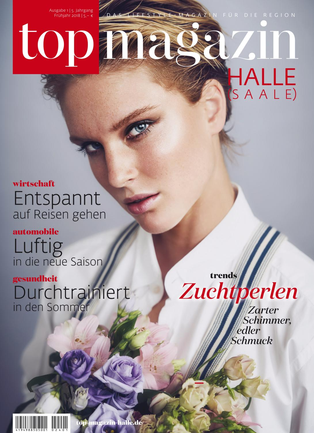 Top Magazin Halle (Saale) Frühling 2018 by Top Magazin - issuu