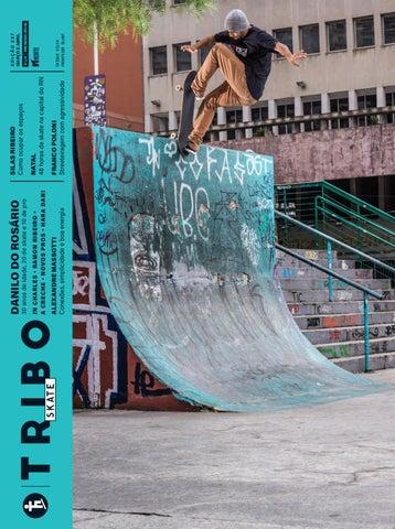 ac41ccdf6e41d Tribo Skate  244 by Revista Tribo Skate - issuu