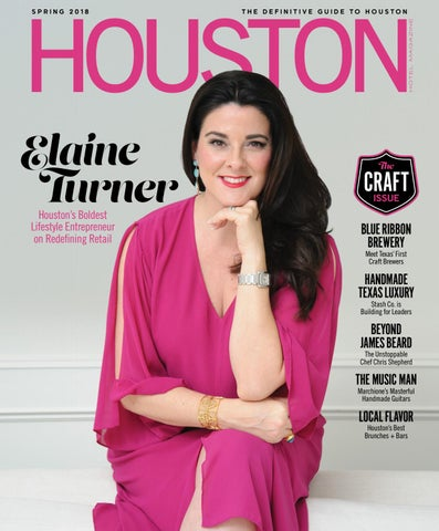 Houston Hotel Magazine Spring 2018 By Dallas Hotel Magazine Issuu