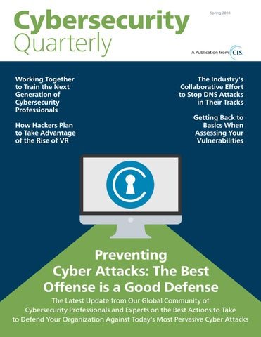 Cybersecurity Quarterly (Spring 2018) by Cybersecurity Quarterly - issuu
