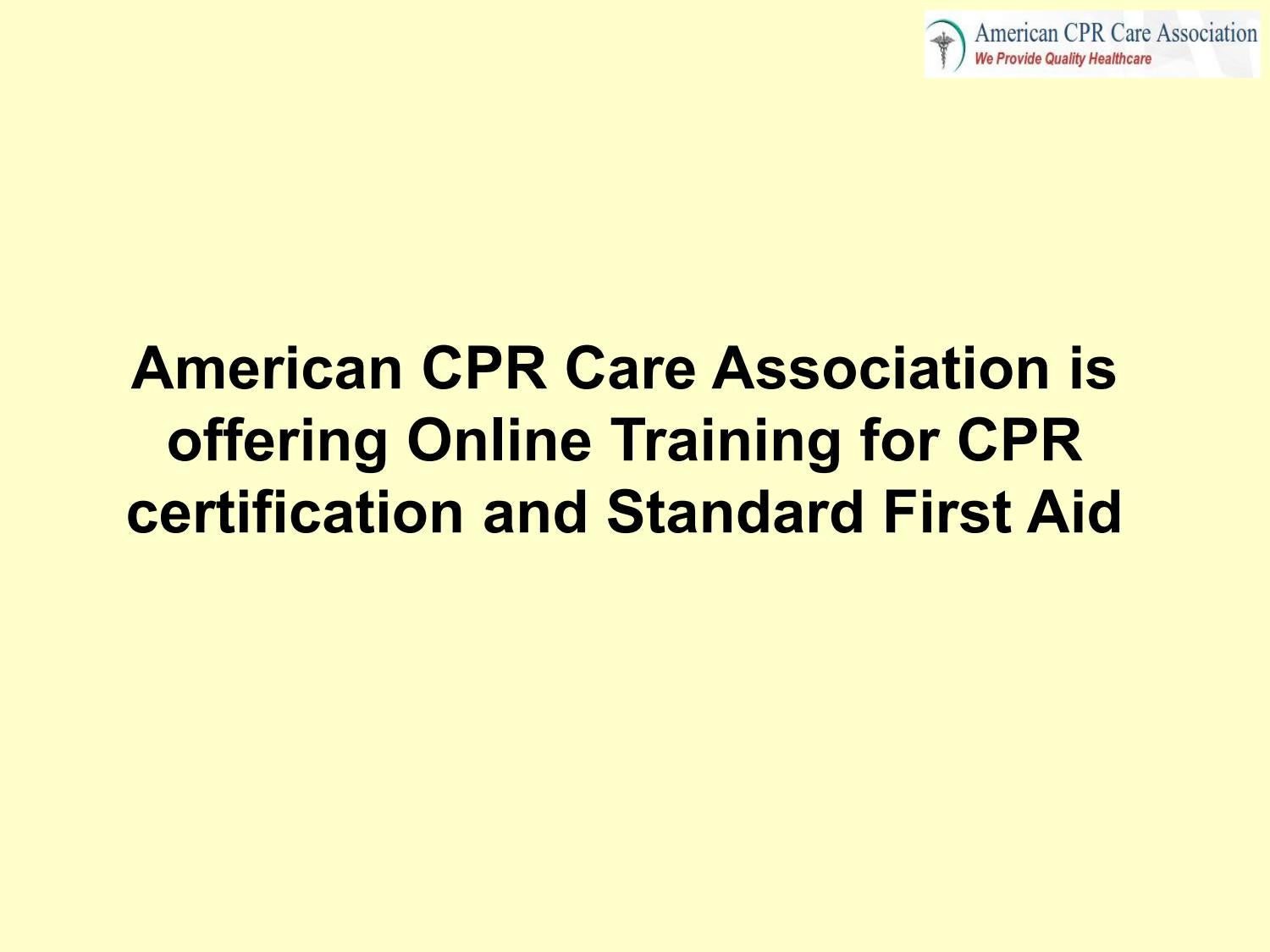 American Cpr Care Association Is Offering Online Training For Cpr