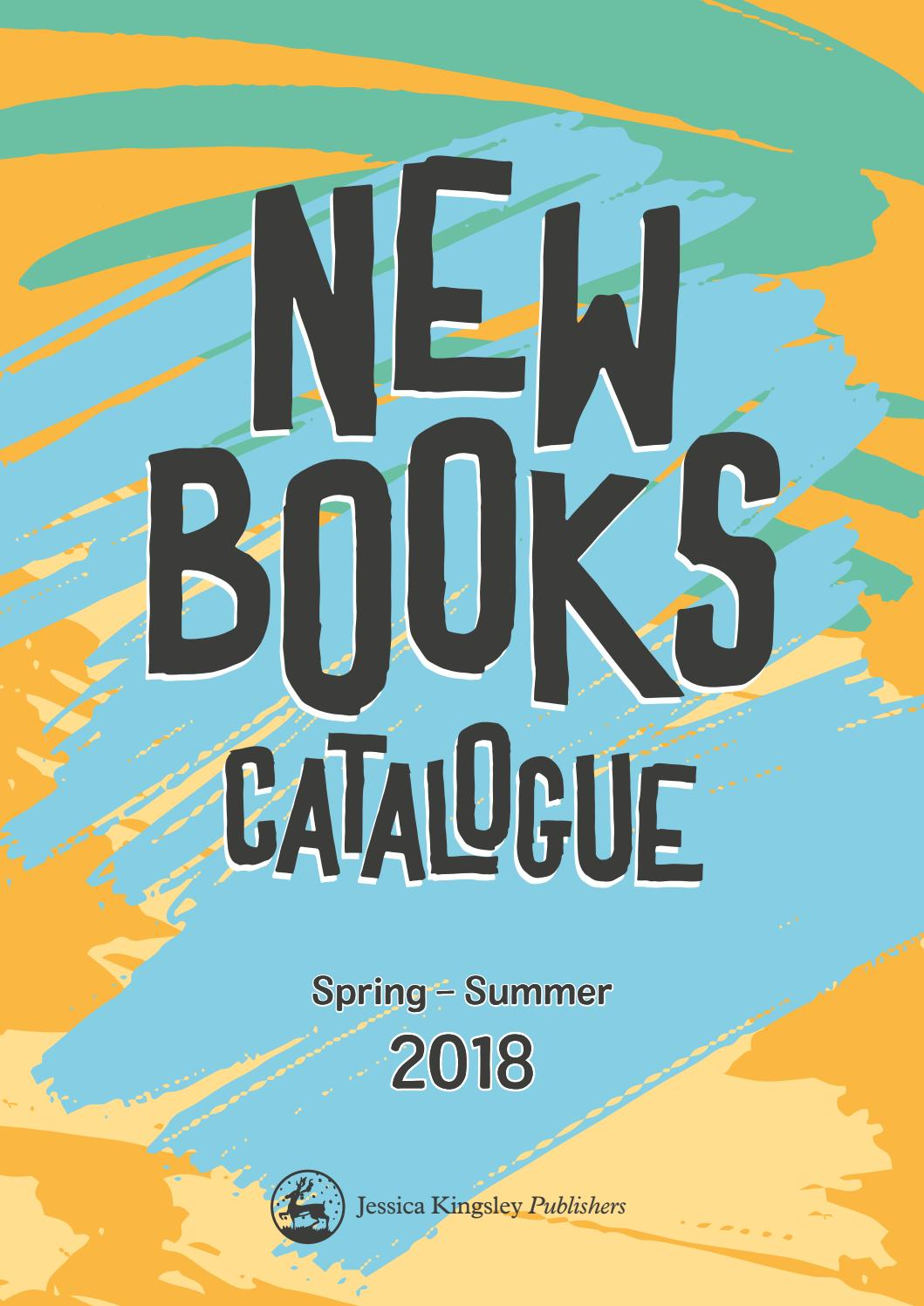 Jessica Kingsley Publishers - New Books Catalogue Spring