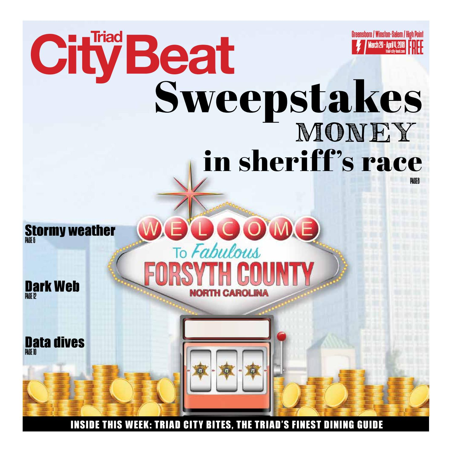 TCB March 29, 2018 — Sweepstakes sheriff by Triad City Beat - issuu