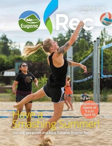 Eugene Rec Summer 2018 Guide by City of Eugene - issuu