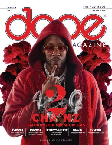 7faa4be742f16 DOPE Magazine - Oregon - The 420 Issue - April 2018 by DOPE Magazine ...