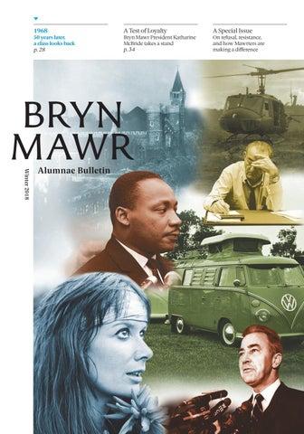 Bryn Mawr Alumnae Bulletin Winter 2018 By Bryn Mawr College Issuu