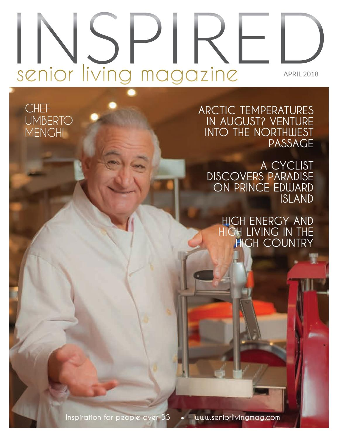 INSPIRED Senior Living April 2018 by INSPIRED 55+ Lifestyle