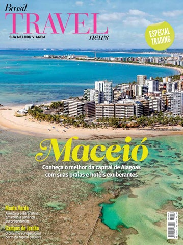 9c6510ddd7b74c BTN - 339 - Maceió by Brasil Travel News - issuu