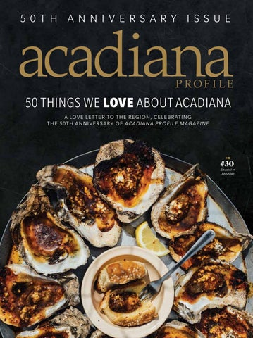Acadiana Profile April/May 2018 by Renaissance Publishing