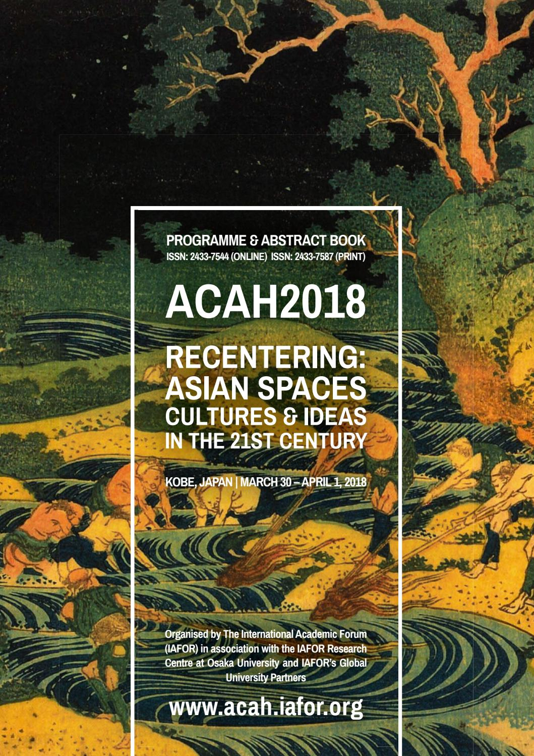 ACAH2018 Programme & Abstract Book by IAFOR - issuu