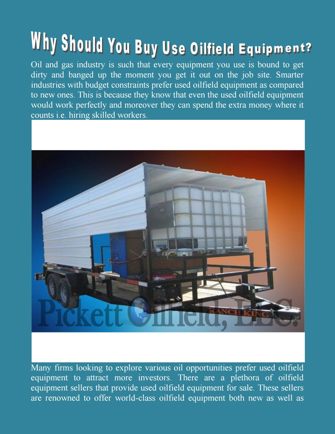 Why should you buy use oilfield equipment by Pickett oil - issuu