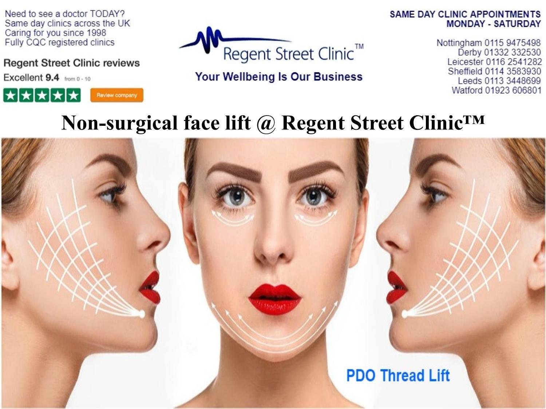 Non surgical face lift @ regent street clinic™ by Regent