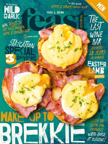 Feast Norfolk Magazine April 18 Issue 25
