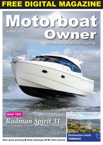 Motorboat Owner April 2018 By Digital Marine Media Ltd Issuu