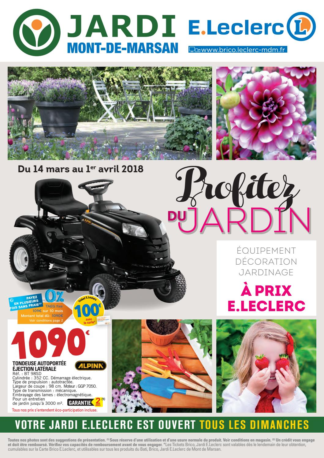 Catalogue Jardi E Leclerc 14 Mars Au 1 Avril By Chou Magazine Issuu