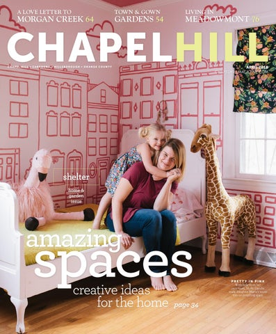 Chapel Hill Magazine April 2018 by Shannon Media - issuu