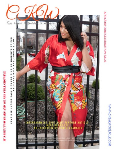 973088fd58299 CKW-The Chea K. Woolfolk Magazine April May 2018 1st Edition by CKW ...
