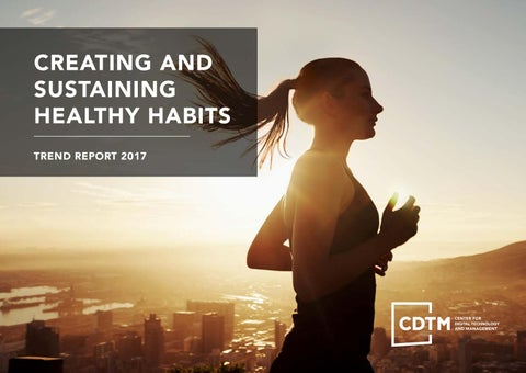 CDTM Trendreport: Creating and Sustaining Healthy Habits by Center
