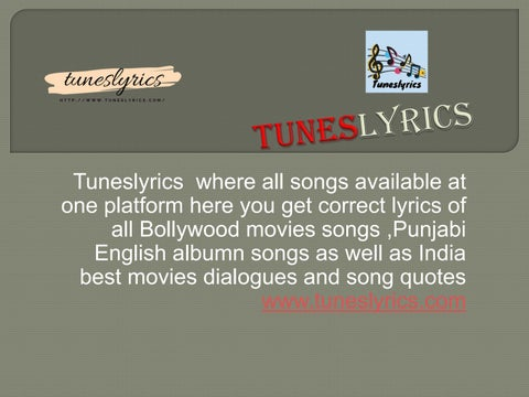 Tuneslyrics - India best Bollywood, Punjabi and English lyrics
