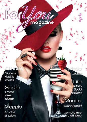 583747ce6ce5 FOR YOU MAGAZINE APRILE 2018 by FOR YOU Magazine - issuu