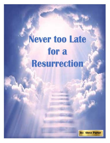 Page 26 of Never too Late for a Resurrection - Steve Porter